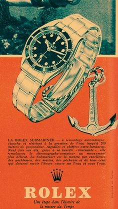 Submariner Advertisement from the past. Notice the bright-orange scheme that Rolex was utilizing on their eyeball campaigns.