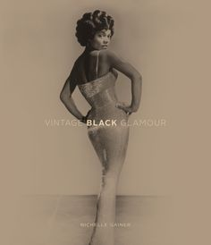 """Vintage Black Glamour, is now available for pre-order! It will be published in June by Rocket 88 Books. Pre-ordering today means that your credit card will be charged immediately and you will receive the book upon publication in June. Also, If you pre-order by March 15th your name will be printed in the book in The Roll of Honour (see the site for more details)."""