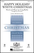 Happy Holiday/White Christmas, Pop Choral Series - Hal Leonard Online