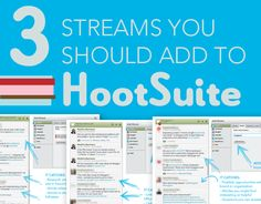 Three Streams You Should Add to HootSuite. Tip: Personally I've never been able to get hooked on HootSuite but that doesn't mean you won't! Shared by Online Marketing, Social Media Marketing, Digital Marketing, Marketing Strategies, Mobile Marketing, Inbound Marketing, Marketing Ideas, Business Marketing, Content Marketing