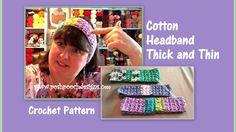 Cotton Headband Thick and Thin Crochet Pattern