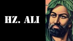 Hz  Ali (r.a.) - Tarihe Damga Vuran 15 Sözü