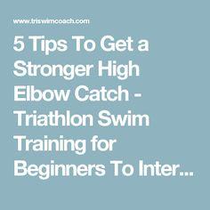 413 best triathlon training motivation images on pinterest keep 5 tips to get a stronger high elbow catch swim trainingtriathlon fandeluxe Images