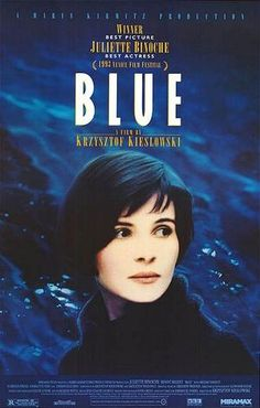 Three Colours: Blue - The definition of arthouse cinema. (8/10)
