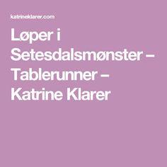 Løper i Setesdalsmønster – Tablerunner – Katrine Klarer