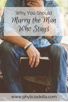 Marry the Man Who Stays