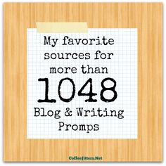 don't let writers' block side-track you 1048 writing and blog prompts
