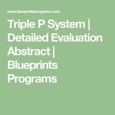 The k 12 blueprint program evaluation toolkit is designed to help triple p system detailed evaluation abstract blueprints programs malvernweather Choice Image