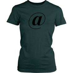 @ At Sign Womens Tee Shirt