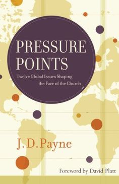 A must-read to learn more about trends in global missions.  Make sure you listen to our 2 part interview with JD Payne.