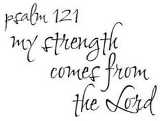 Psalm 121---would like to have this made into a tattoo.
