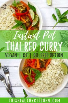 Learn how to make the BEST easy Thai curry in your Instant Pot. So many layers of flavour, thanks to coconut milk, red curry paste, fresh ginger and garlic and so much more. It's naturally vegan and gluten free, great as a soup, or serve with rice, noodles or naan bread.
