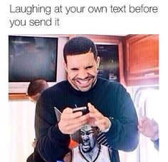I Be Laughing At My Own Text Before I Even Send It. ~ Memes curates only the best funny online content. The Ultimate cure to boredom with a daily fix of haha, hehe and jaja's. Really Funny Memes, Stupid Funny Memes, Funny Relatable Memes, Funny Tweets, Haha Funny, Funny Posts, Funny Quotes, Funny Stuff, Funny Movie Memes