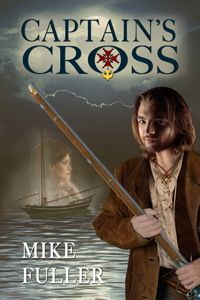 Title: Captain's Cross ISBN: 978-1-62420-215-5 Author: Mike Fuller  Genre: Historical, Adventure Excerpt Heat Level: 1 Book Heat Level: 2  Buy at: Rogue Phoenix Press, Amazon, Barnes and Noble  TAGLINE  Ben Deland has survived pirates and near death from the deadly cannons of a French warship but now must trek deep into the hostile wilderness to save a young colonial officer from French and Indian treachery.