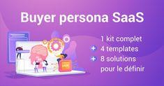 #Buyerpersona de l'éditeur de logiciel #SaaS : 1 kit, 4 templates et 8 solutions pour le définir Inbound Marketing, Templates Powerpoint, Portrait Robot, Buyer Persona, Solution, Motivation, Kit, Lead Generation, Behavior