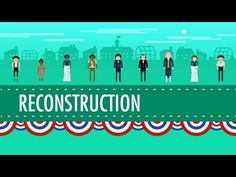 Reconstruction and 1876: Crash Course US History #22 - YouTube