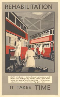 Poster; Rehabilitation, it takes time; bus windows, by Fred Taylor, 1945