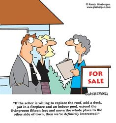 A little real estate humor for you this morning - call me and we can find you the house you're actually looking for! andreasittonrealtor.com