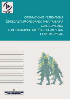 NUEVOS MATERIALES DE APOYO SOBRE TDAH (TRASTORNO POR DÉFICIT DE ATENCIÓN E HIPERACTIVIDAD)