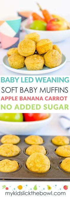 Baby Led Weaning Muffins No Sugar Healthy For Kids Soft Baby Muffin Apple Banana and Carrot. #babyledweaning #babyfood #homemadebabyfood