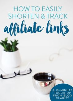 How to Easily Shorten and Track Affiliate Links