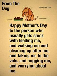 Happy Mother's Day from the Dog