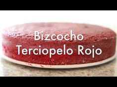 Tarta Terciopelo Rojo- Como hacer pastel de terciopelo rojo - YouTube