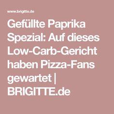 Gefüllte Paprika Spezial: Auf dieses Low-Carb-Gericht haben Pizza-Fans gewartet | BRIGITTE.de