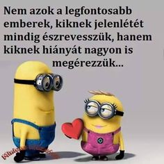 minion idézetek - Google keresés Words Quotes, Life Quotes, Motivational Quotes, Inspirational Quotes, Friend Birthday, Sentences, Relationship Goals, Minions, Quotations