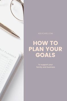 Why planning what you want for your personal life and family will have a massive impact on achieving your business goals Achieving Goals, Achieve Your Goals, Short Term Goals, Lack Of Energy, Set Your Goals, Strategic Planning, Personal Goals, Business Goals