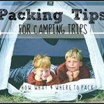 Packing Tips (for camping trips)