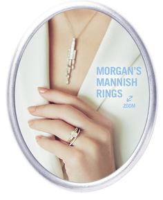 MORGAN'S MANNISH RINGS
