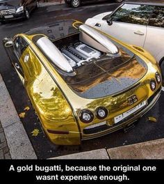 A gold bugatti, because the original one wasnt expensive enough. - A gold bugatti, because the original one wasnt expensive enough. Bugatti Veyron Gold, Bugatti Chiron, Gold Lamborghini, Maserati, Volkswagen, Luxury Sports Cars, Most Expensive Car, Most Expensive Supercars, Vin Diesel