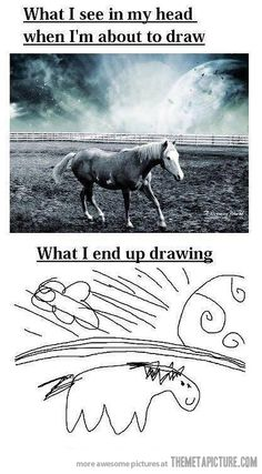 So true. This is so me! That's why I wonder if a kid would be happy if their drawing was turned into a toy, because what if the drawing didn't match what was in their head?