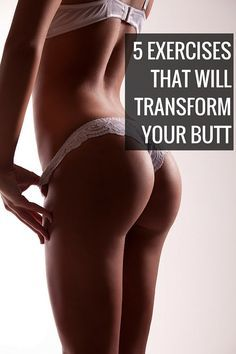 The only butt exercises that you'll ever need.