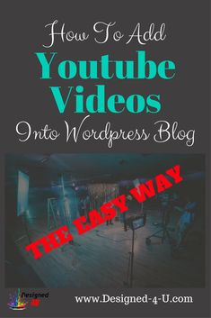 How to add youtube videos to your wordpress blog the easy way ... Blogging tips for beginners - video tutorial