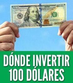 Mejores maneras de invertir 100 dólares y cómo multiplicarlos rápidamente. Si quieres empezar a ganar dinero con tan solo $100 saber dónde invertir será