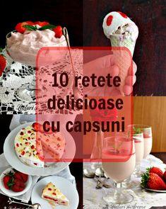 retete delicioase cu capsuni Creme Caramel, Raw Vegan, Dairy, Cheese, Canning, Breakfast, Recipes, Food, Cream