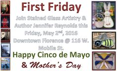 Stained Glass Artistry will be open Friday 5-6-16 from 11-9 for @FirstFridaysFAL with @JenniferLRAutho #stainedglass