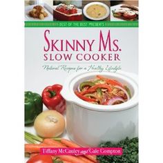 Have you made up your mind to get healthy? Eating natural foods that are as close to the way nature intended them to be, plus eating fewer processed foods will encourage weight loss and help you regain or maintain good health.  Get these recipes to support your healthy lifestyle. Healthy Slow Cooker, Crock Pot Slow Cooker, Crock Pot Cooking, Slow Cooker Recipes, Crock Pots, Skinny Recipes, Healthy Recipes, Healthy Food Blogs, Healthy Lifestyle