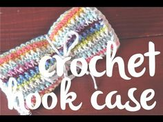 Crochet Hook Case how to video tutorial, lover her work. Thanks so for sharing with us, great gift! yay xox