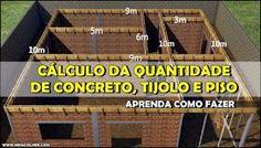 Aprenda como CALCULAR a quantidade de Concreto, Tijolos e Pisos na construção! | Meia Colher