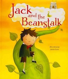 Book- Title: Jack and the Beanstalk Author: Gavin Scott