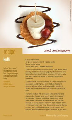 recipe card: kulfi (favorite Indian dessert similar to ice cream) ~ clicks through to Monterey Bay Spice Company