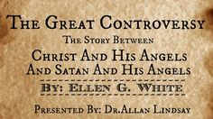 The Great Controversy Story - Dr.Allan Lindsay