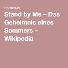 Stand by Me – Das Geheimnis eines Sommers – Wikipedia