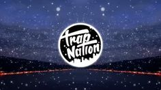 I'd love to change the world trap nation - YouTube
