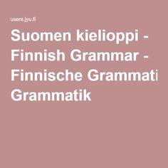Suomen kielioppi - Finnish Grammar - Finnische Grammatik