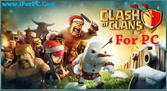 Download Clash of Clans Game for PC