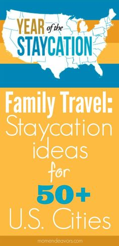 50+ US City Vacation Ideas -  an incredible list for family fun staycation/vacation ideas across the USA!